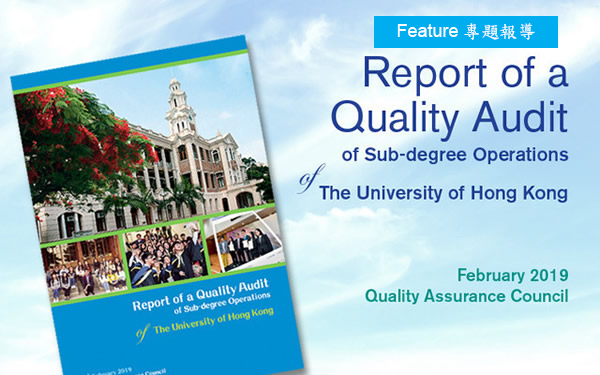 Report of a Quality Audit of Sub-degree Operations of The University of Hong Kong