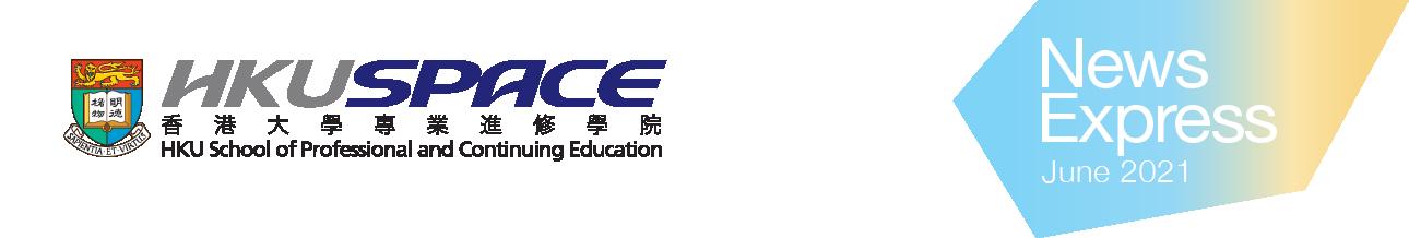 HKU SPACE News Express Jun 2021