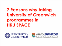 Reasons of choosing University of Greenwich Programmes in HKU SPACE