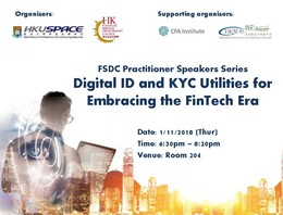FSDC Practitioner Speakers Series - Digital ID and KYC Utilities for Embracing the FinTech Era