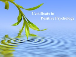 Certificate in Positive Psychology (Video)