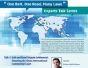 """One Belt, One Road, Many Laws"" Experts Talk Series Talk 3: Belt and Road Dispute Settlement: Situating the China International Commercial Court"